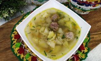 как приготовить фрикадельковый суп с вермишелью