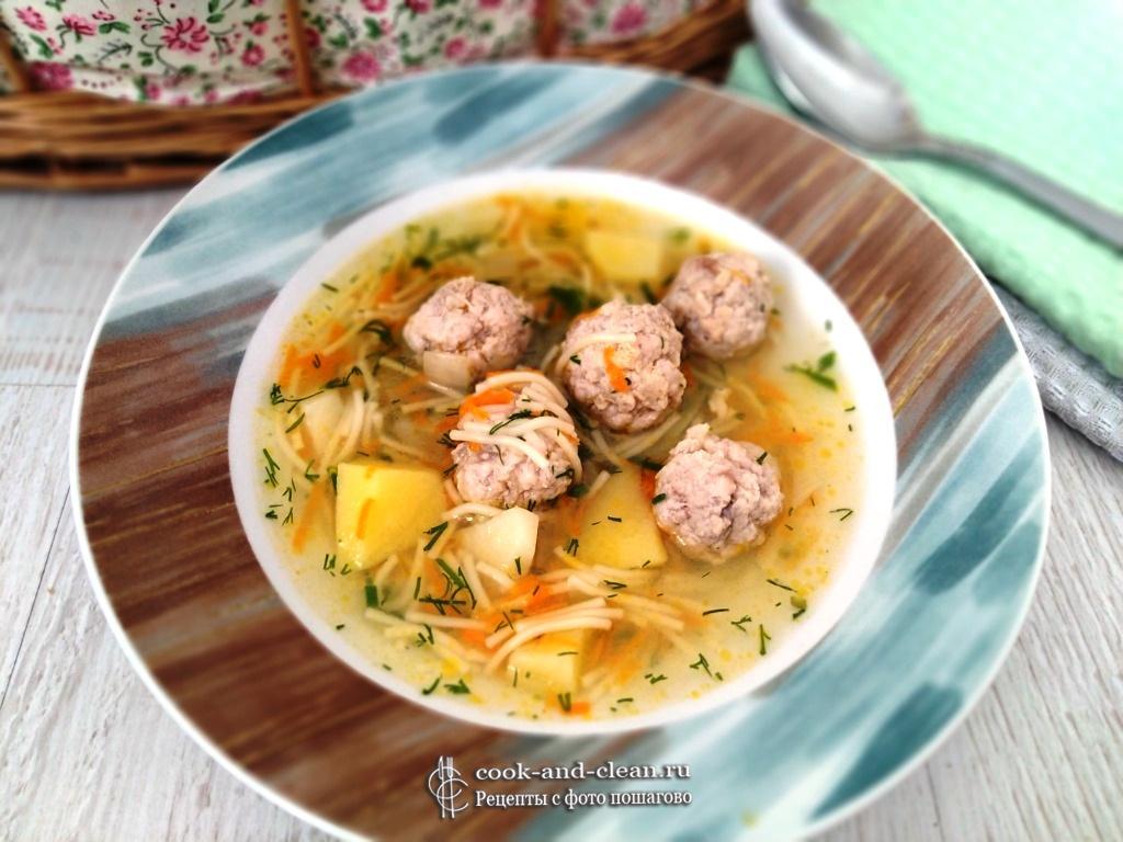 суп вермишелевый с фрикадельками